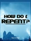 how-do-i-repent