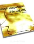 Authentic Interpretation of the Dreams - Ahmed Fareed