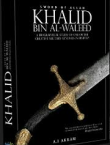 Khalid Bin Waleed - A biographical Study