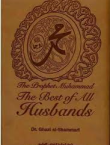 Prophet Muhammad - The Best of All Husbands