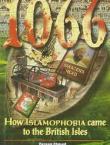 1066 - How Islamaphobia Came To The British Isles