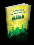 Admitting The Oneness of Allah