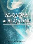Al-Qadaa And Al-Qadar Fate And Destiny