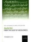 Awaking From The Sleep Of Heedlessness