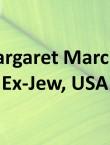 Margaret Marcus, Ex-Jew, USA