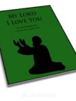 My Lord, I Love You