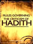Rules Governing Criticism of Hadeeth