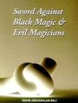 Sword Against Black Magic & Evil Magicians