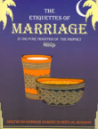 The Etiquette of Marriage and Wedding