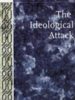 The Ideological Attack