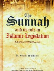 The Sunnah & Its Role in Legislation