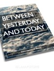 between-yesterday-and-today