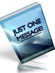 just-one-message