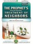 the_prophets_peace_be_upon_him_treatment_of_neighbors