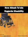How Allaah Ta'ala Regards Disability