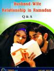 Husband-Wife Relationship in Ramadan