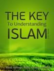 The Key To Understanding Islam