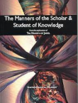 The Manners Of The Scholar & Student Of Knowledge
