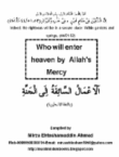 Who will enter Heaven by Allah's Mercy
