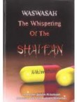 Whispers of the Shaytan and Its Cures